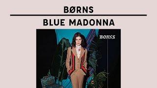 BØRNS - Blue Madonna (CRÍTICA)