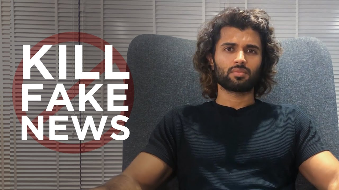 Kill Fake News | Gossip Websites | Vijay Deverakonda