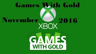 Games With Gold November 2016 Predictions!