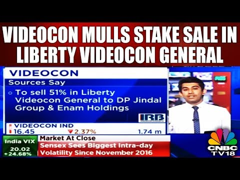 Videocon mulls Stake Sale in Liberty Videocon General | CNBC TV18 Exclusive