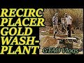 Recirculating Placer Gold Wash Plant | Small Scale Mining | #gtaovlogs