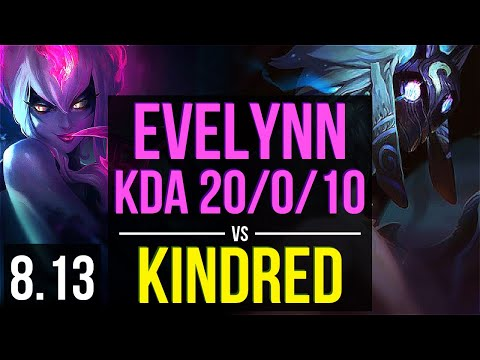 EVELYNN vs KINDRED (JUNGLE) ~ KDA 20/0/10, Legendary ~ Korea Master ~ Patch 8.13