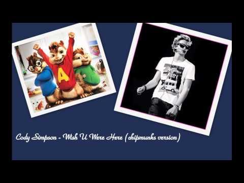 Cody Simpson - Wish U Were Here (Alvin and chipmunks version)