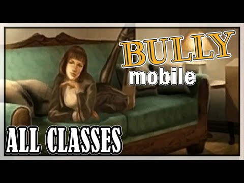 Bully (Android) - All Classes
