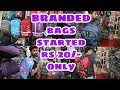 BRANDED BAGS STARTED ONLY RS20 /WHOLESALE MARKET IN MUMBAI/MY NEW LIFESTYLE