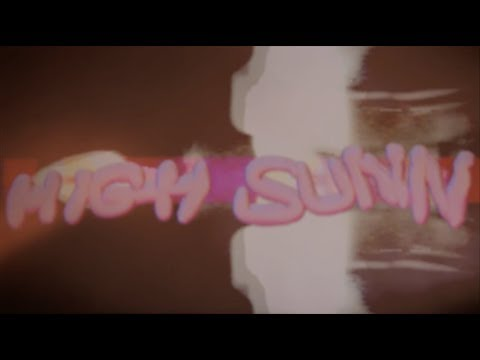 High Sunn - Grateful (Music Video) Mp3
