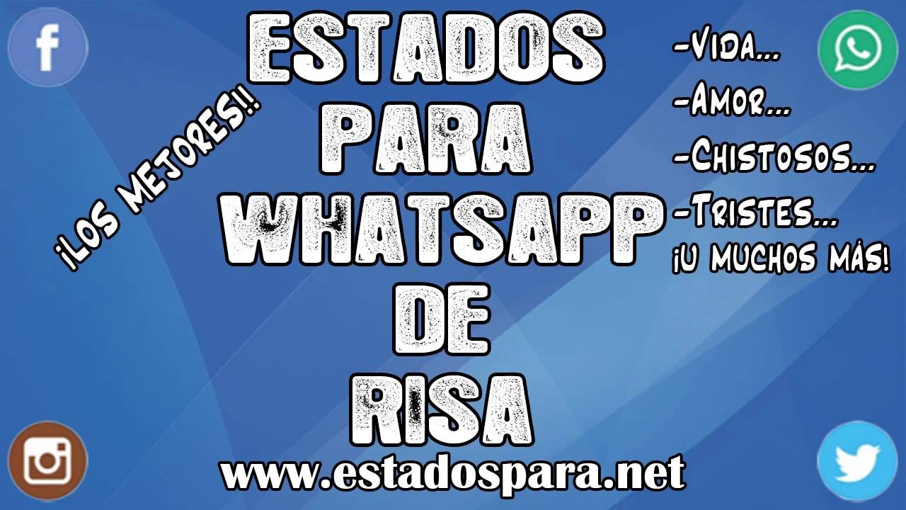 Estados Para Whatsapp De Risa Frases Muy Divertidas Youtube