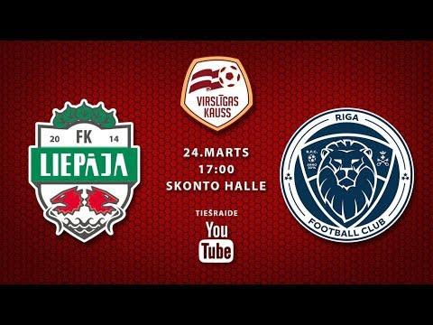 Virslīgas kauss: FK Liepāja/Mogo - Riga FC