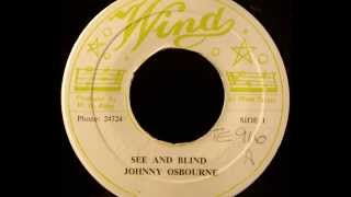 JOHNNY OSBOURNE - See And Blind [1969]