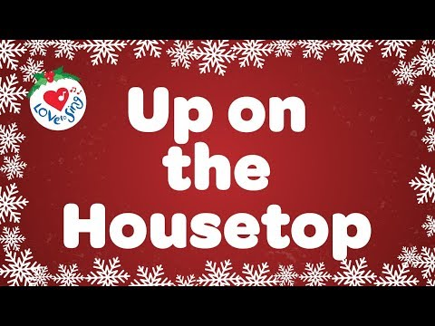 Up on the Housetop Lyrics | Kids Christmas Songs | Love to Sing