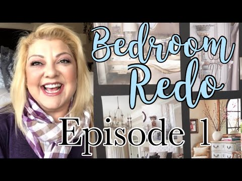 French Country Bedroom Redo ( Episode 1)