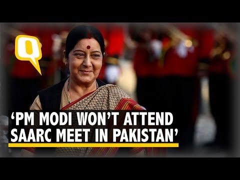 'PM Modi Won't Attend SAARC Meet': Sushma Rejects Pak's Invitation | The Quint