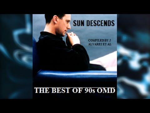 Sun Descends: The Best Of 90s OMD (1991–1996) [FULL ALBUM]