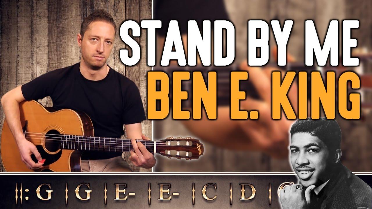 Cours de guitare débutant : Apprendre Stand By Me de Ben E ...