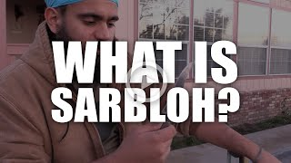 What is Sarbloh? Weapon Care - Q&A #1