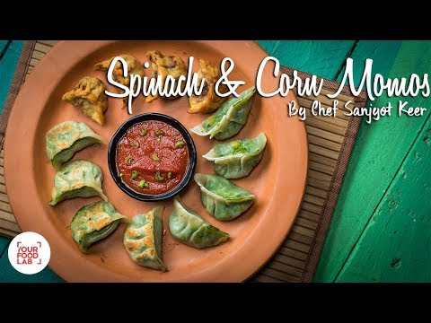 Spinach & Corn Momos Recipes | Chef Sanjyot Keer