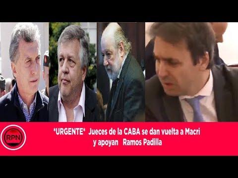 *URGENTE*  Jueces de  CABA se dan vuelta a Macri  y apoyan   Ramos Padilla