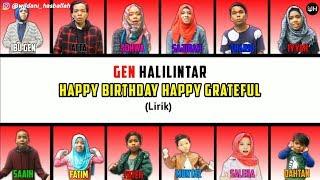 Happy Birthday Happy Grateful Lirik - Gen Halilintar (Terbaru 2020) | Gen Halilintar Song Lirik