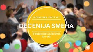 Decenija Smeha / Decade of Laughter