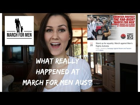 WHAT REALLY HAPPENED AT MARCH FOR MEN AUSTRALIA