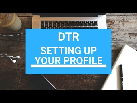 DTR How to Set Up Your Profile