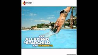 Allexinno & Starchild - Senorita(Dj Kiss Extended Version)