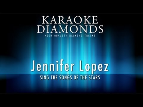 Jennifer Lopez - I`m Glad (Karaoke Version)