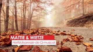 herfstdepressie de q musical mattie wietze q music
