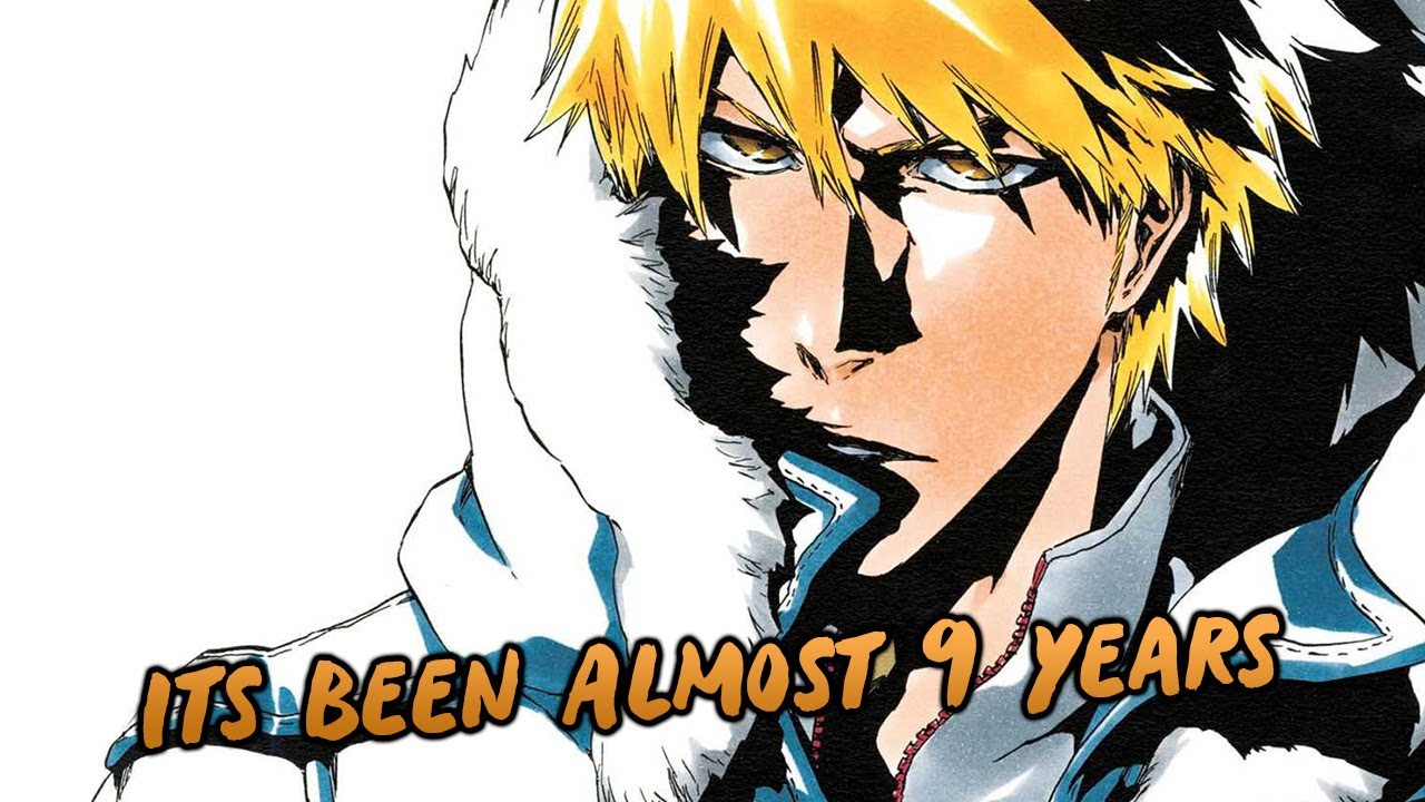Its Been Almost 9 Years Since The Bleach Anime Ended