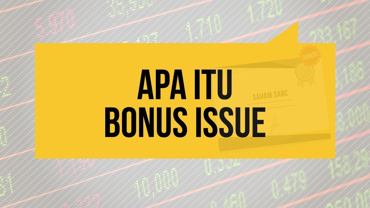Apa Itu Bonus Issue - YouTube