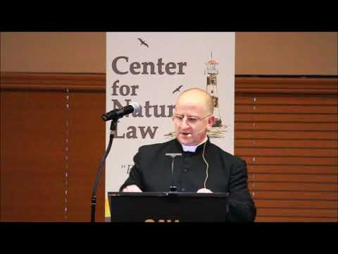 Natural Law & its Moral Significance ~ Fr Ripperger