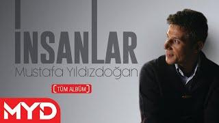 Mustafa Yıldızdoğan - İnsanlar - Tüm Albüm Dinle 2000 [ Resmi Video ]