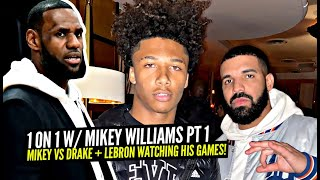 Mikey Williams vs Drake 1v1!? Mikey Opens Up About LeBron & How He Became Close To NBA YoungBoy!