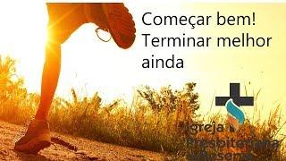 COMECE BEM, TERMINE MELHOR  AINDA | CULTO AO VIVO 02/08/2020