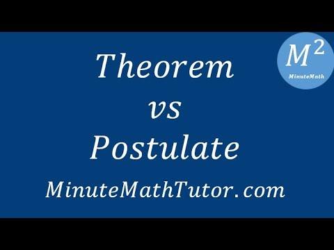 Theorem Vs Postulate