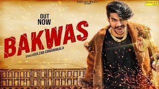 Gulzaar Chhaniwala :- Bakwas   New Haryanvi Songs 2019   Haryanvi Music