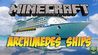 Minecraft Mods: Archimedes Ships [Forge][1.6.4]