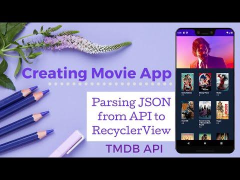 Creating Movie App - Parsing JSON from API into RecyclerView - [TMDB API]