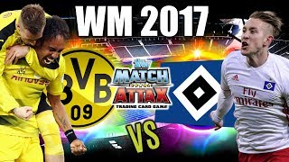 BORUSSIA DORTMUND - HAMBURGER SV MATCH ATTAX WM 2017 SPIEL 3