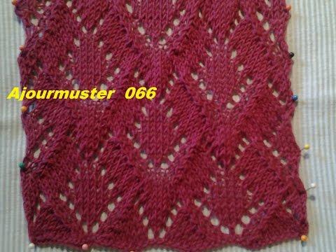 Ajourmuster  066*Stricken lernen* Muster für Pullover Strickjacke Mütze*Tutorial Handarbeit