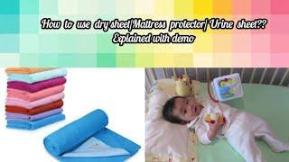 Drysheet/Urine sheet/Mattress protector எவ்வாறு உபயோகிப்பது, பயன்கள் பற்றிய குறிப்புகள் with demo