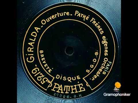 Pathé Orchester - Giralda Ouvertüre