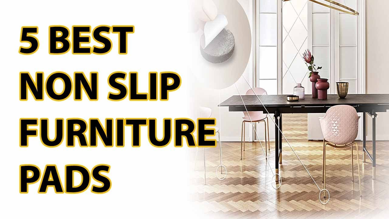 5 Best Furniture Non Slip Pads 2017   YouTube