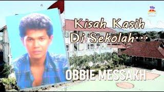 Obbie Messakh - Kisah Kasih Di Sekolah (Official Lyric Video)