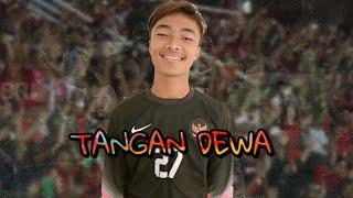 SI TANGAN DEWA ERNANDO KIPER TIMNAS INDONESIA U-16