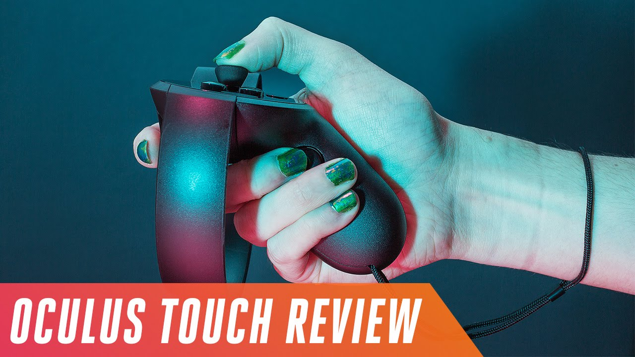 Oculus Touch review: the Oculus Rift is finally complete - The Verge