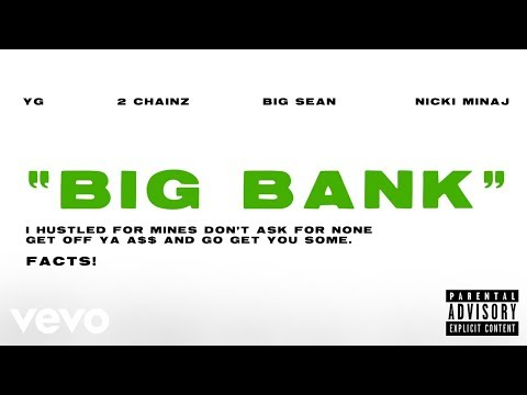 YG - Big Bank ft. 2 Chainz, Big Sean, Nicki Minaj (Official Audio)