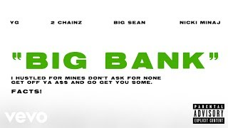 Download YG - Big Bank (Audio) ft. 2 Chainz, Big Sean, Nicki Minaj Mp3 and Videos