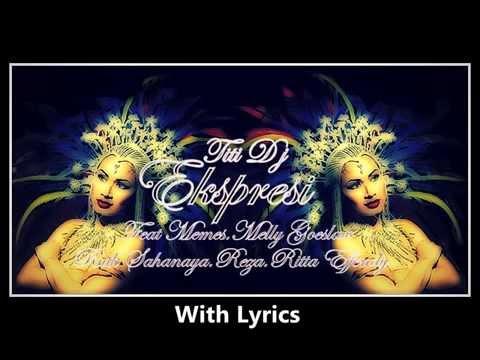 "Titi DJ ""Ekspresi"" (With Lyrics) (Feat Melly,Reza,Rita Effendy,Memes,Ruth Sahanaya)"
