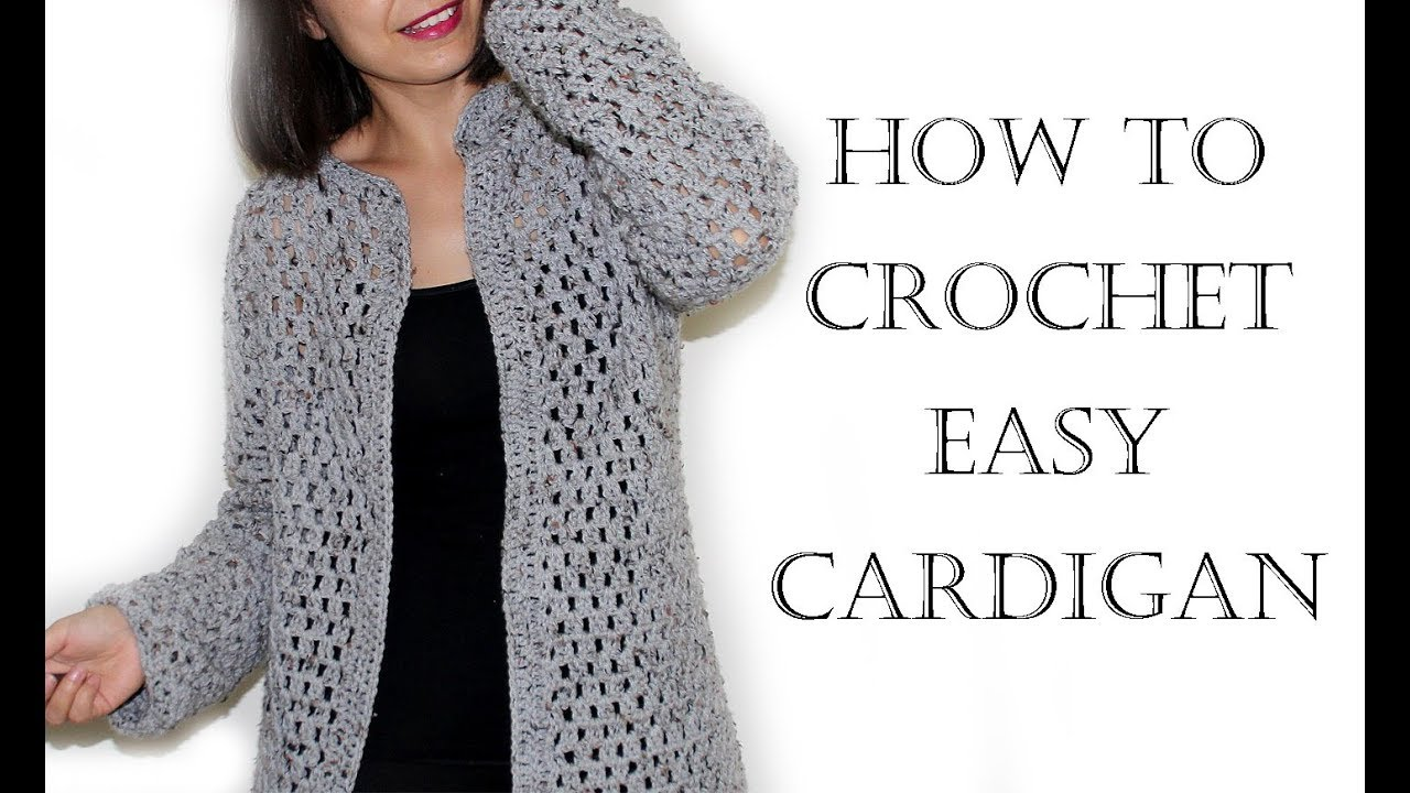 1ca7080da Crochet Easy Cardigan Sweater - YouTube